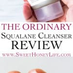 2 images of the squalane face wash from the ordinary separated by text overlay